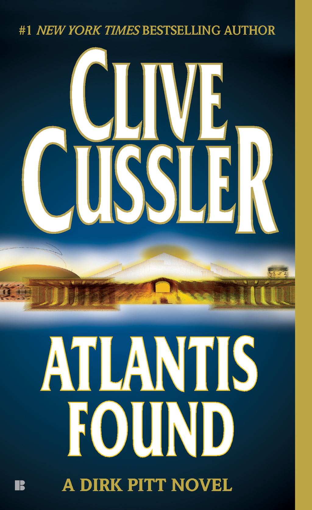 Atlantis Found (A Dirk Pitt Novel) By: Clive Cussler