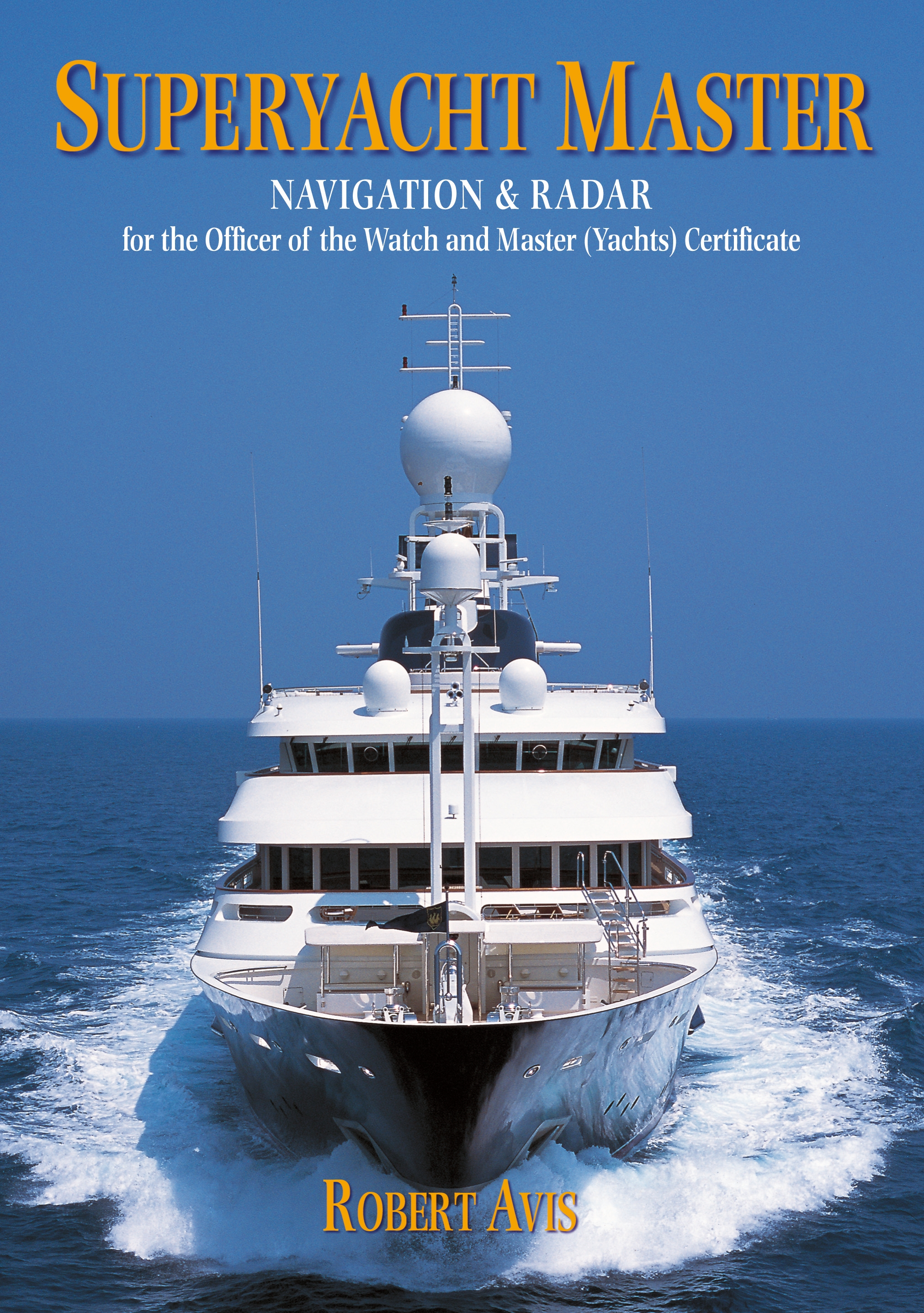 Superyacht Master Navigation and Radar for the Master (Yachts) Certificate