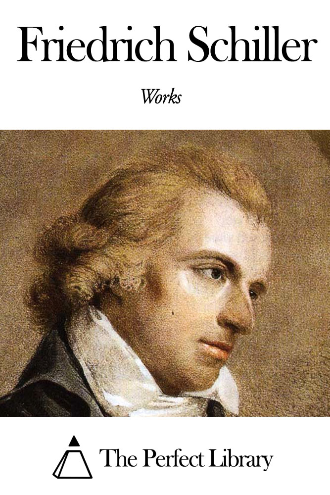 Works of Friedrich Schiller