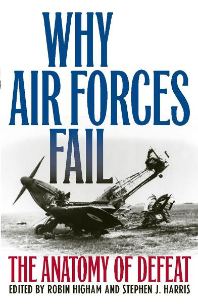 Why Air Forces Fail By: