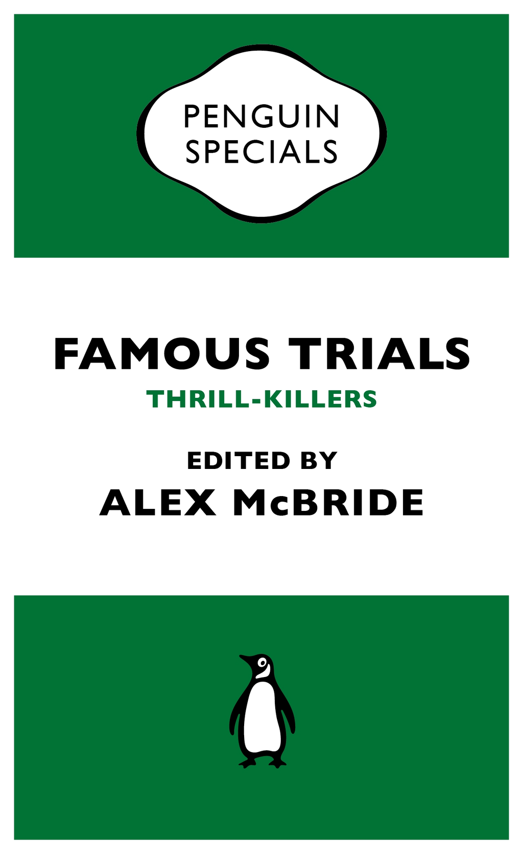 Famous Trials: Thrill-Killers (Penguin Special)