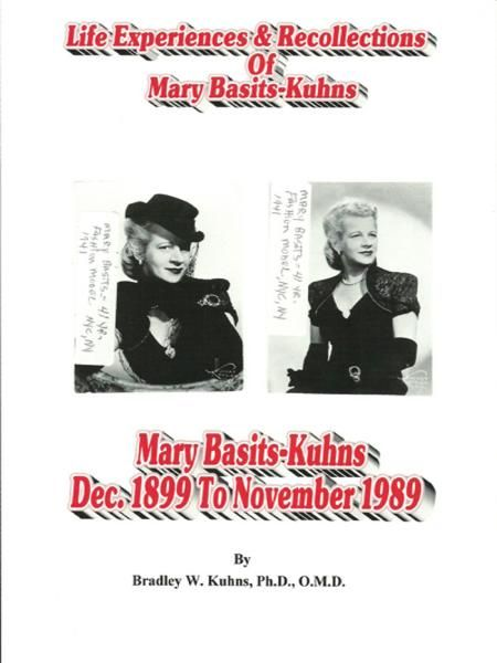 Life Experiences and Recollections of Mary Basits Kuhns