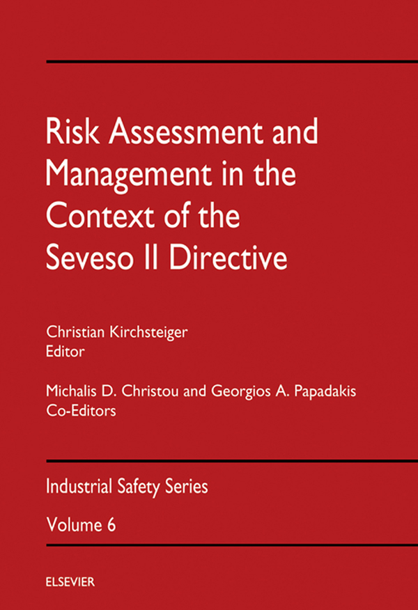 Risk Assessment & Management in the Context of the Seveso II Directive