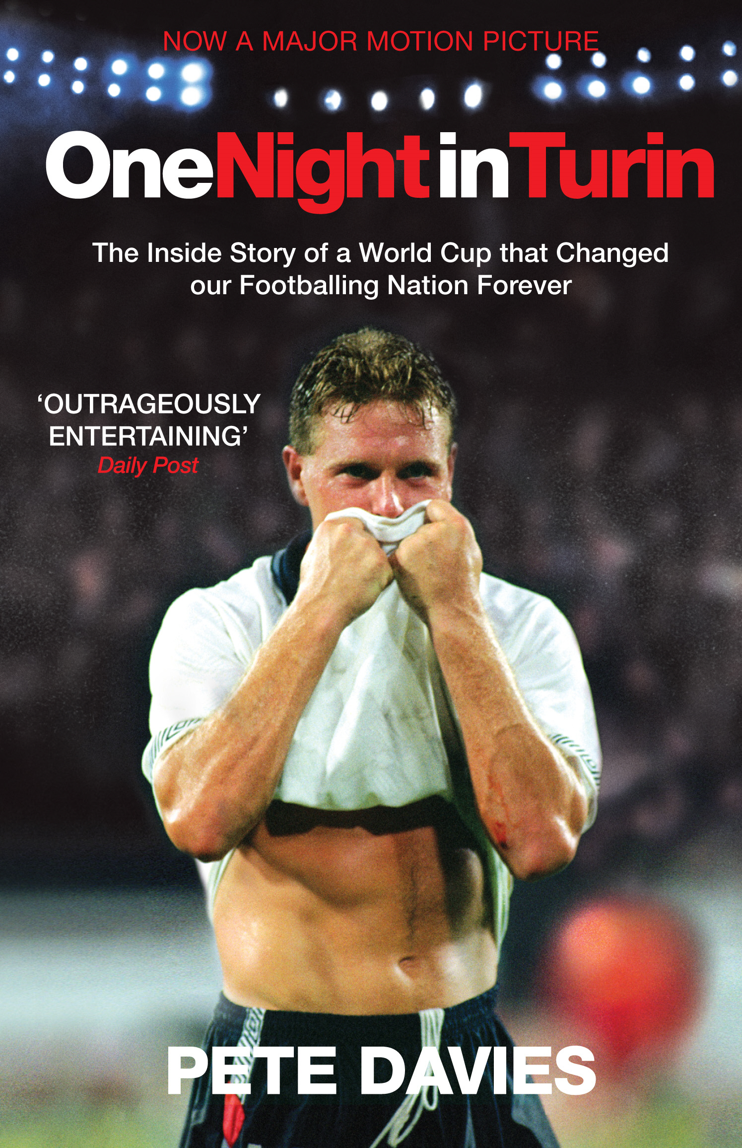 One Night in Turin The Inside Story of a World Cup that Changed our Footballing Nation Forever