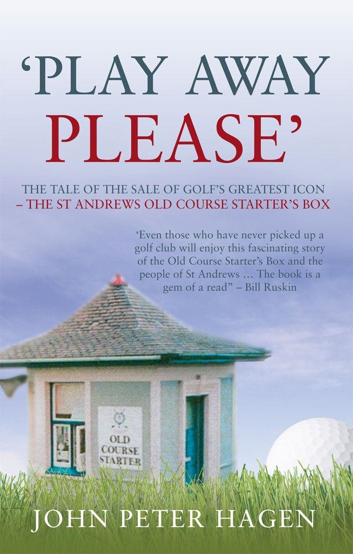 Play Away Please The Tale of the Sale of Golf's Greatest Icon - The St Andrews Old Course Starter's Box