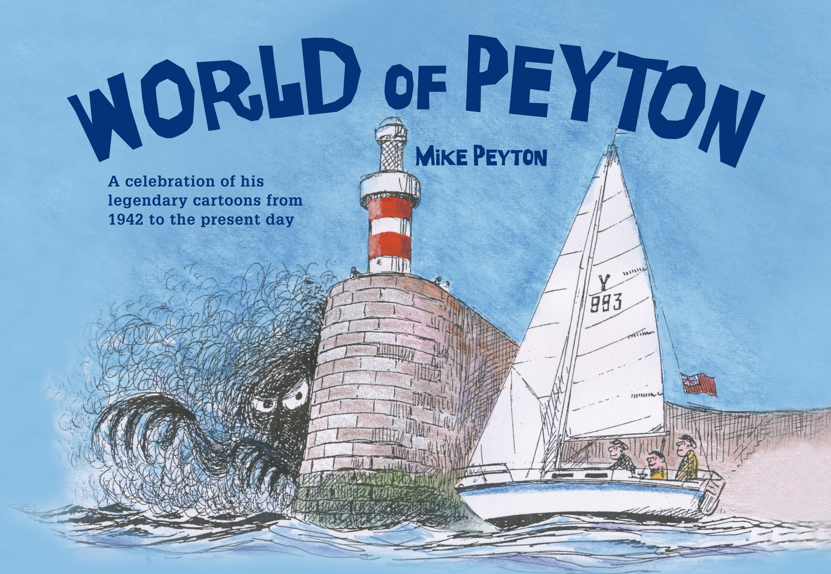 World of Peyton A Celebration of his Legendary Cartoons from 1942 to the Present Day
