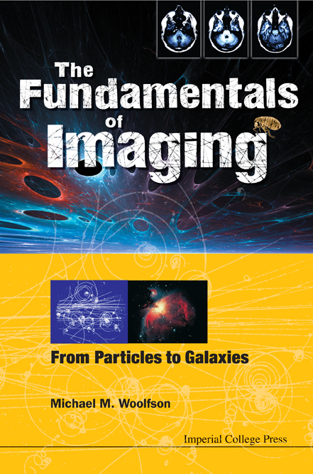 The Fundamentals Of Imaging:From Particles to Galaxies