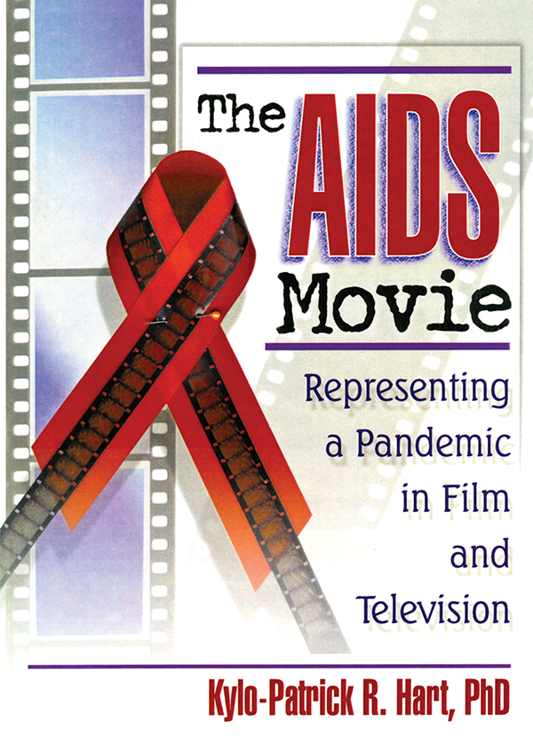 The AIDS Movie Representing a Pandemic in Film and Television