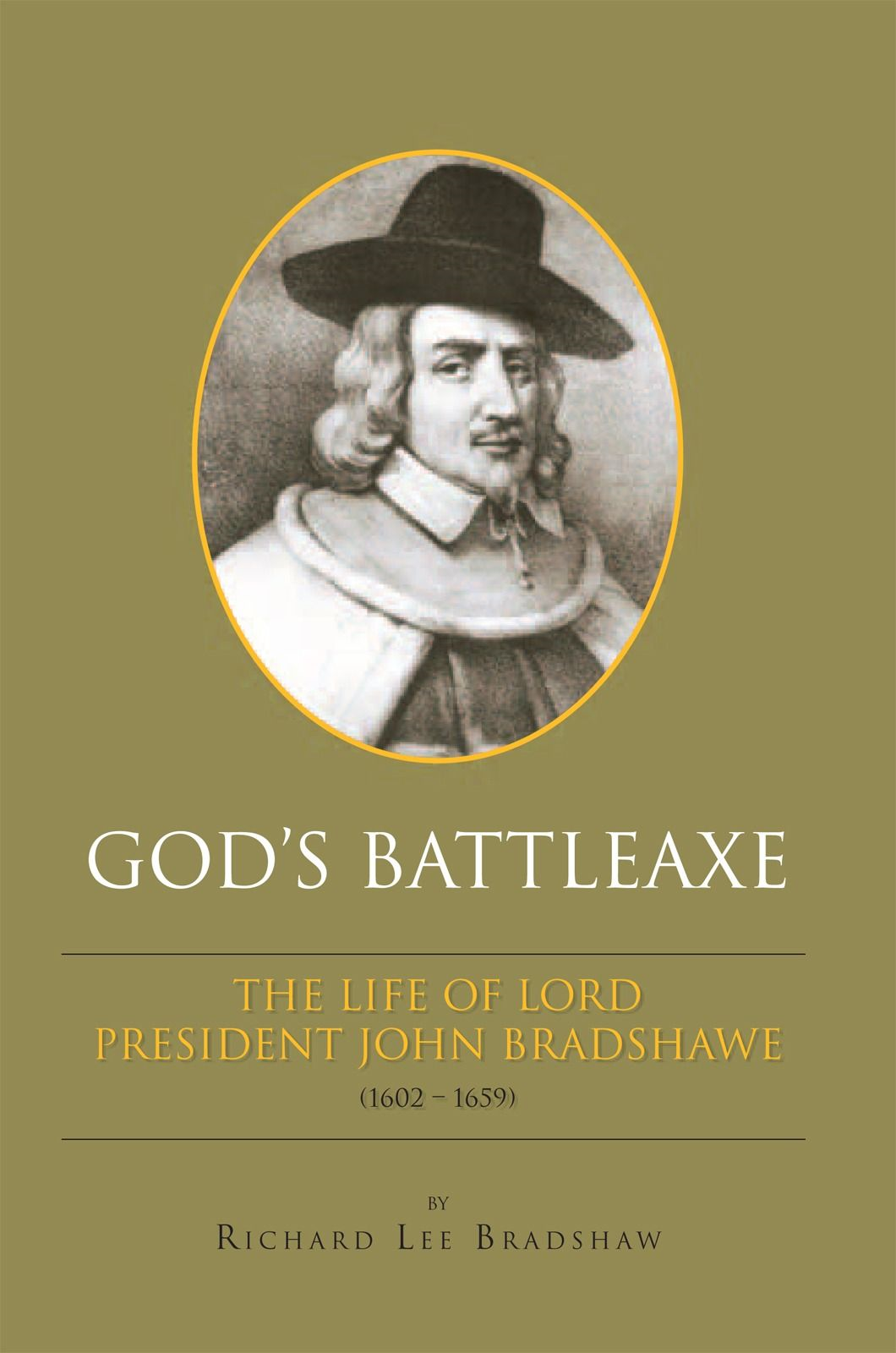 God's Battleaxe By: Richard Lee Bradshaw