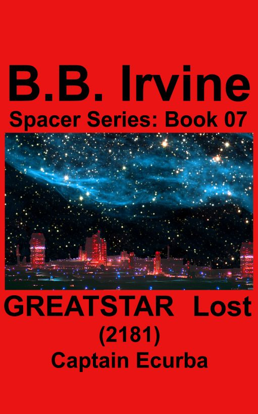 Greatstar Lost (2181) By: B.B. Irvine