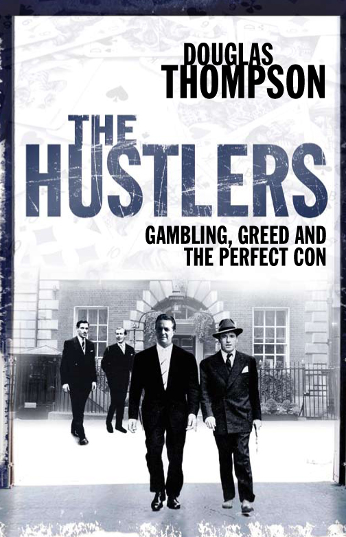 The Hustlers Gambling,  Greed and the Perfect Con