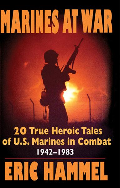 Marines At War By: Eric Hammel