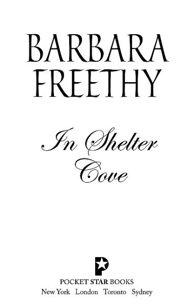 In Shelter Cove By: Barbara Freethy