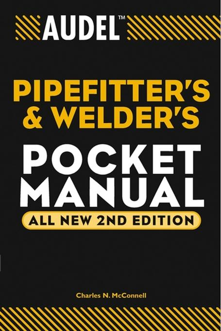 Audel TM Pipefitter's and Welder's Pocket Manual, All New 2nd Edtion