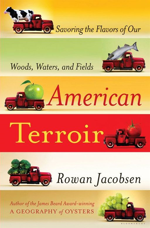 American Terroir By: Rowan Jacobsen