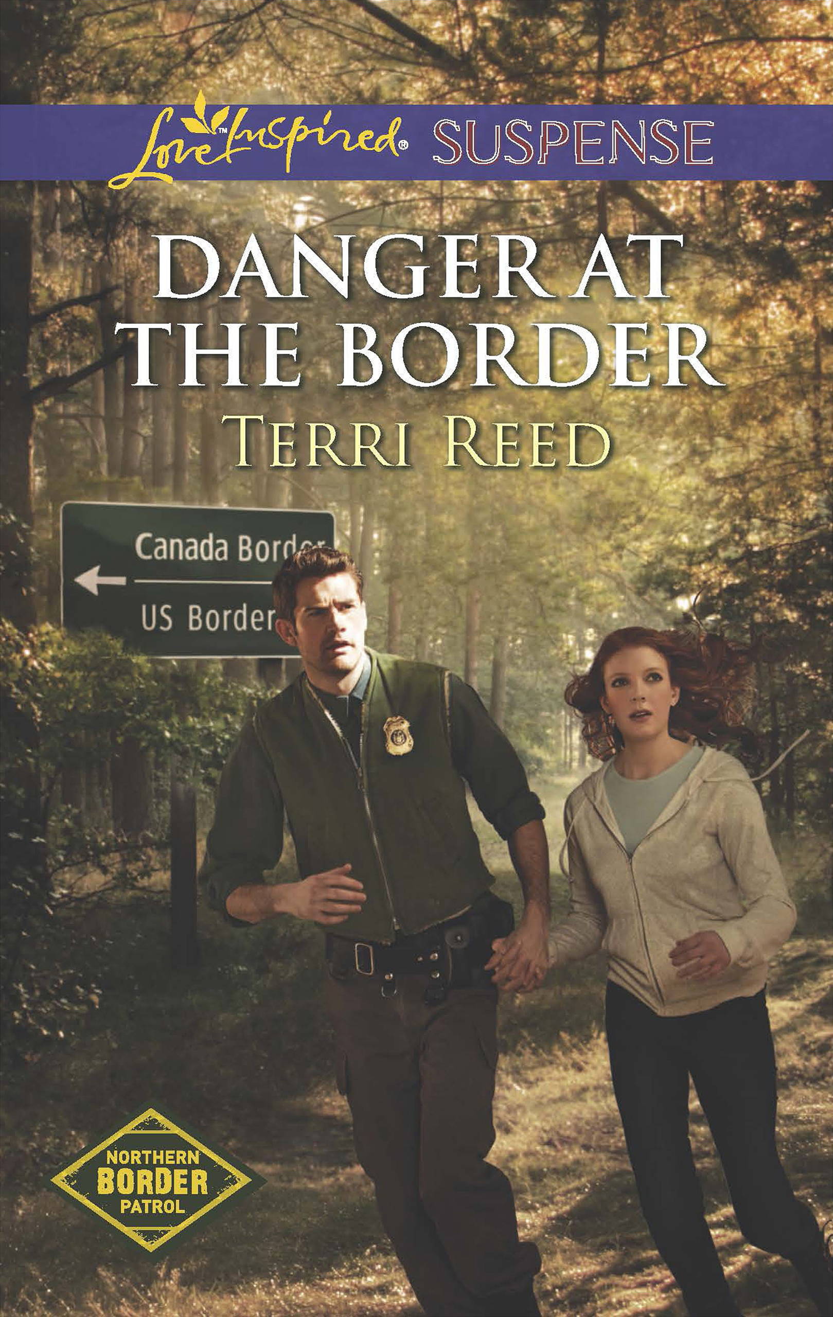 Danger at the Border (Mills & Boon Love Inspired Suspense) (Northern Border Patrol - Book 1)