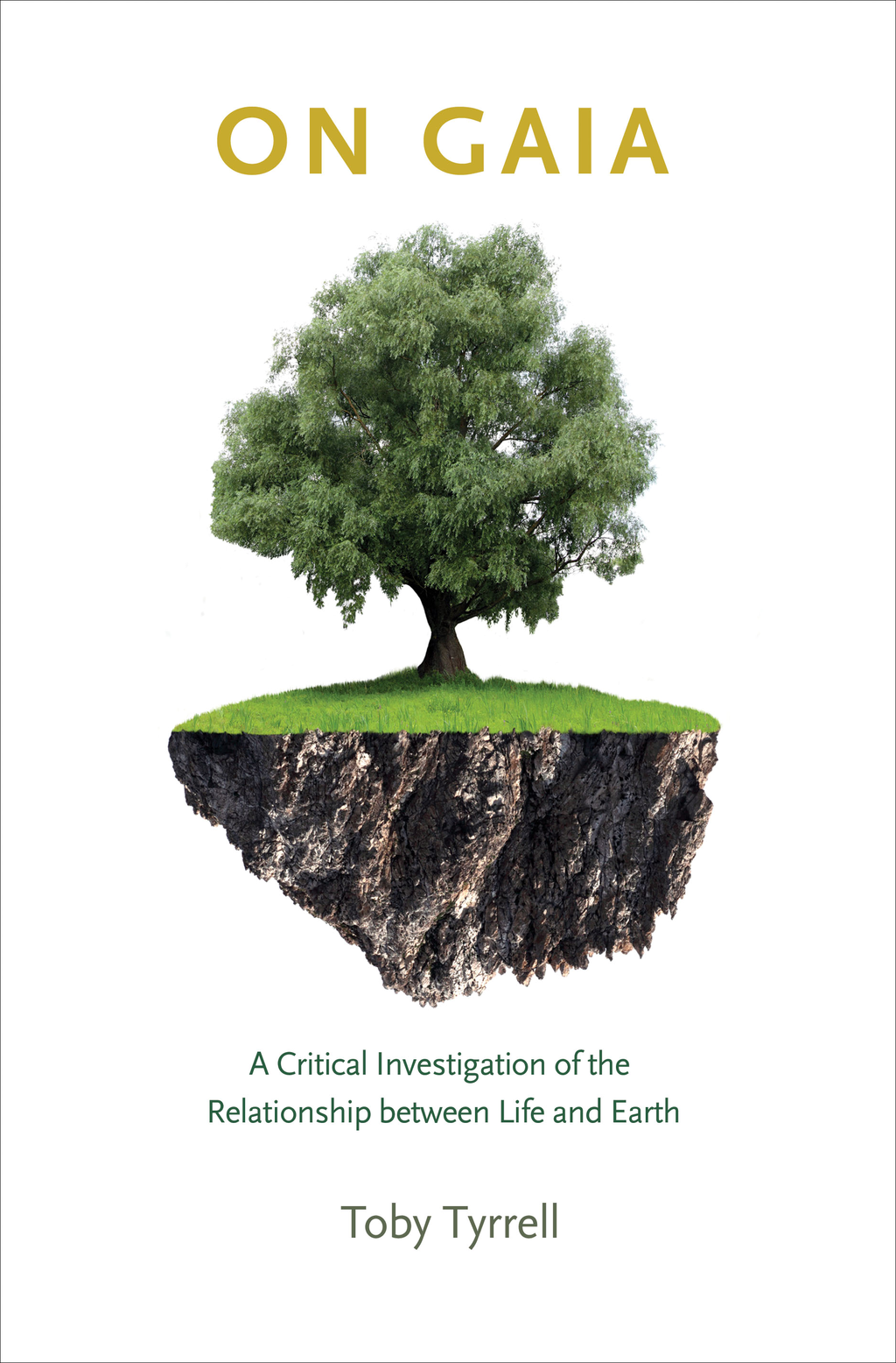 On Gaia A Critical Investigation of the Relationship between Life and Earth