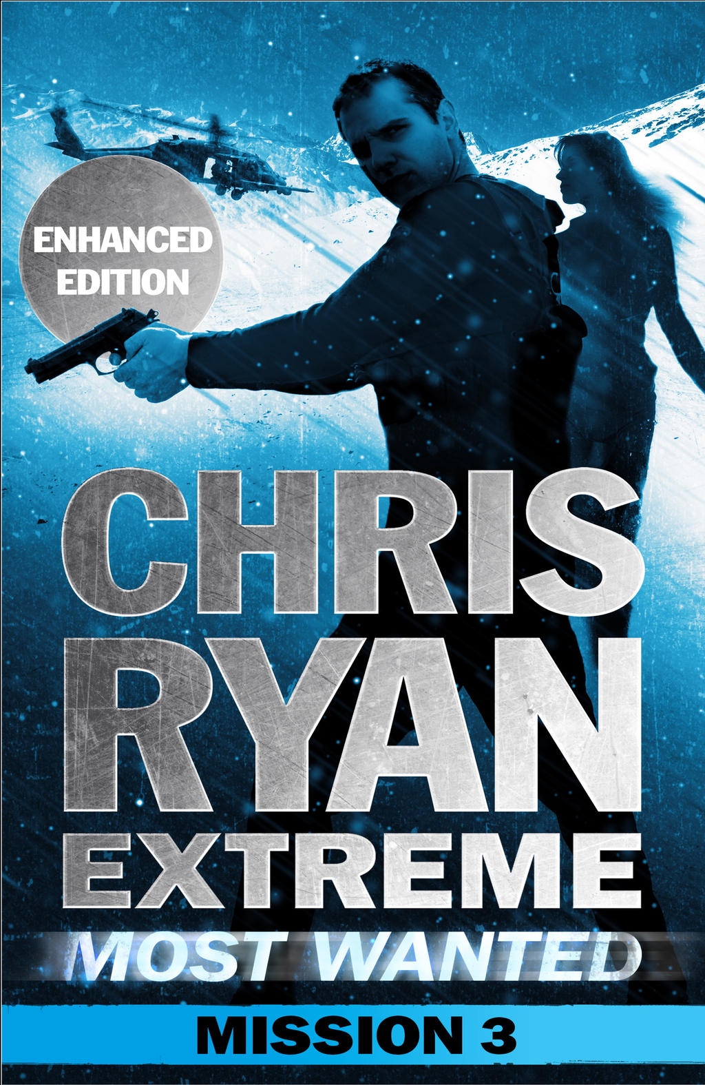 Most Wanted Mission 3 Chris Ryan Extreme Series 3