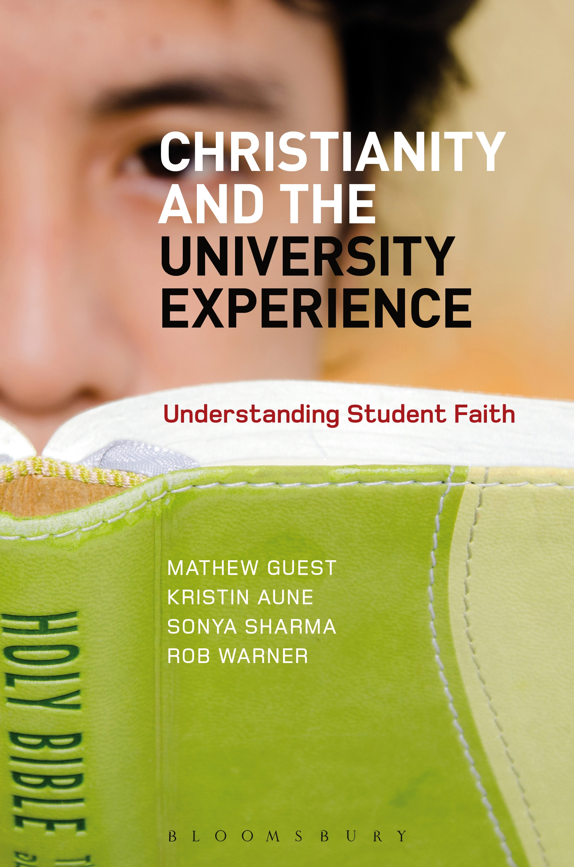 Christianity and the University Experience Understanding Student Faith