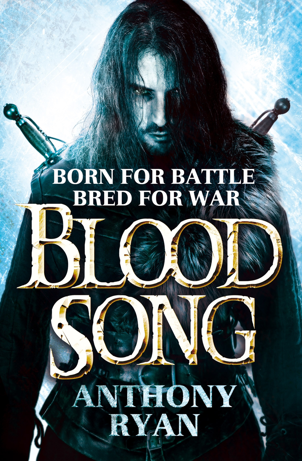 Blood Song Book 1 of Raven's Shadow