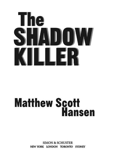 The Shadowkiller A Novel