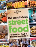 Picture Of - The Worlds Best Street Food (excerpt)  Where to find it and how to make it