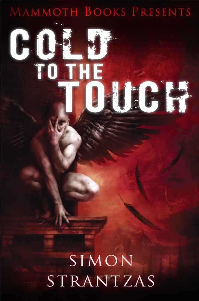 Mammoth Books presents Cold to the Touch By: Simon Strantzas
