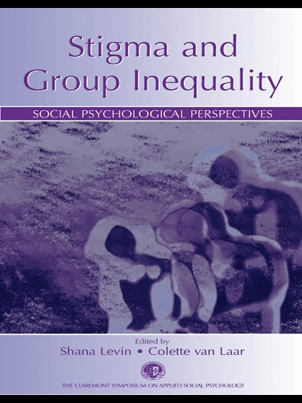 Stigma and Group Inequality Social Psychological Perspectives