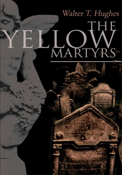 The Yellow Martyrs