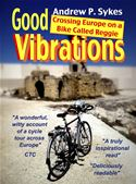 Picture of - Good Vibrations: Crossing Europe on a Bike Called Reggie