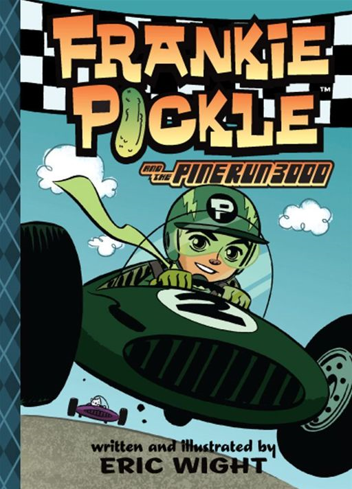 Frankie Pickle and the Pine Run 3000 By: Eric Wight