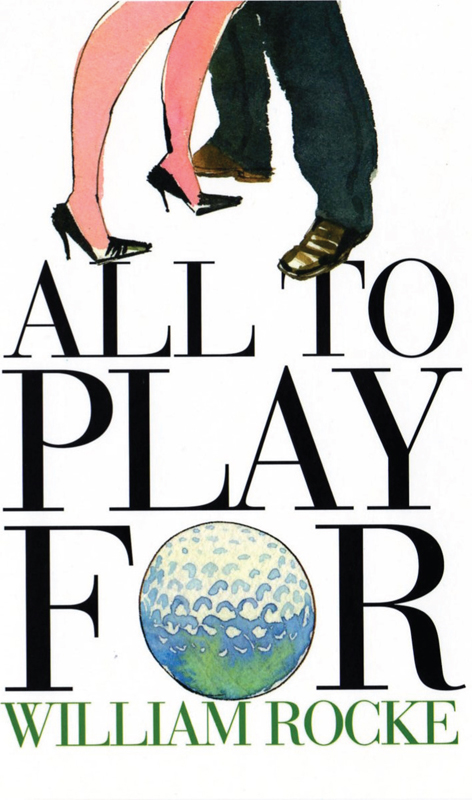 All To Play For By: William Rocke