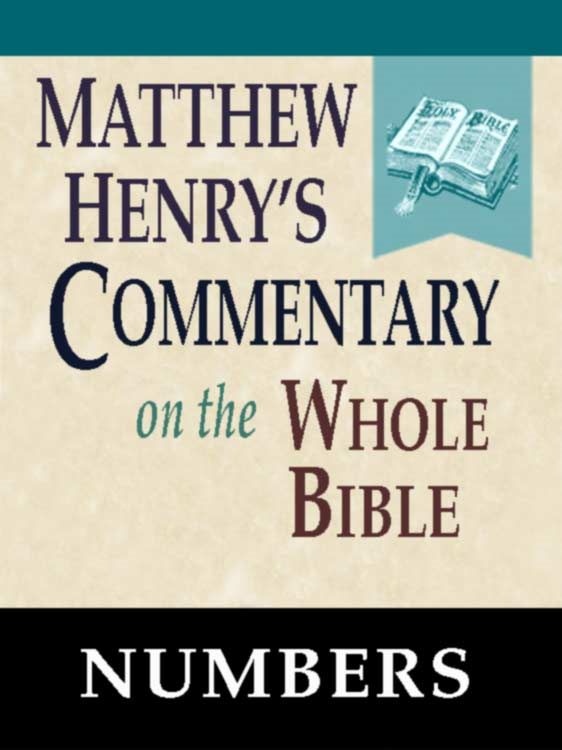 Matthew Henry's Commentary on the Whole Bible-Book of Numbers