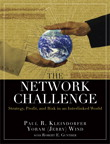 The Network Challenge: Strategy, Profit, and Risk in an Interlinked World By: Paul R. Kleindorfer,Robert E. Gunther,Yoram (Jerry) R. Wind