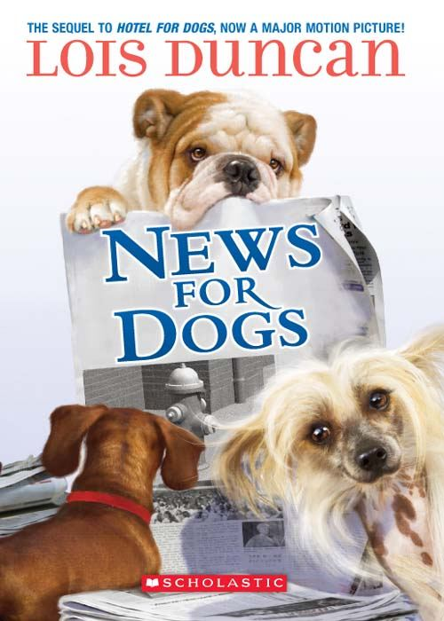 News For Dogs By: Lois Duncan