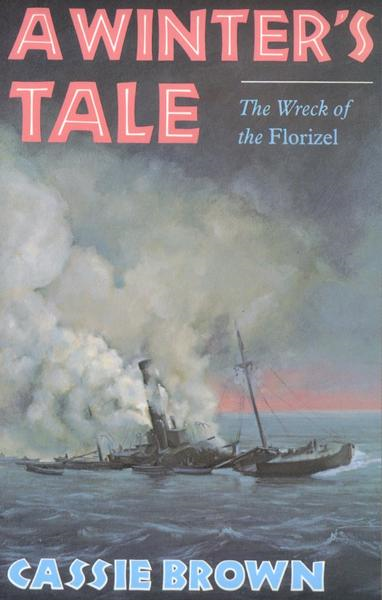 A Winters Tale: The Wreck of the Florizel
