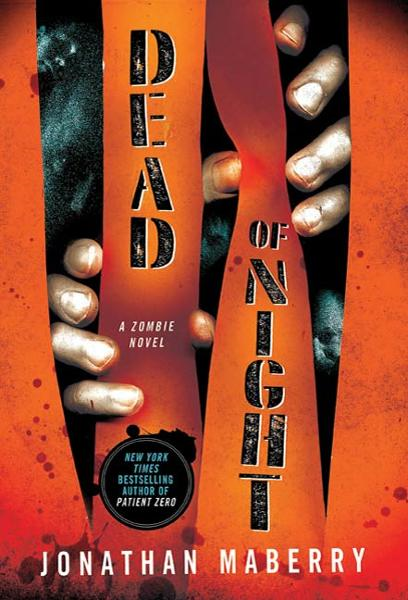 Dead of Night By: Jonathan Maberry