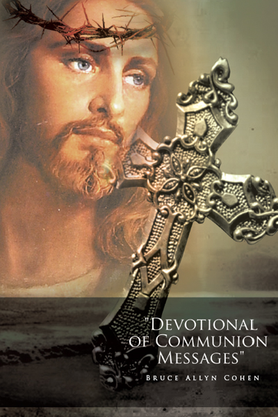 """Devotional of Communion Messages"""
