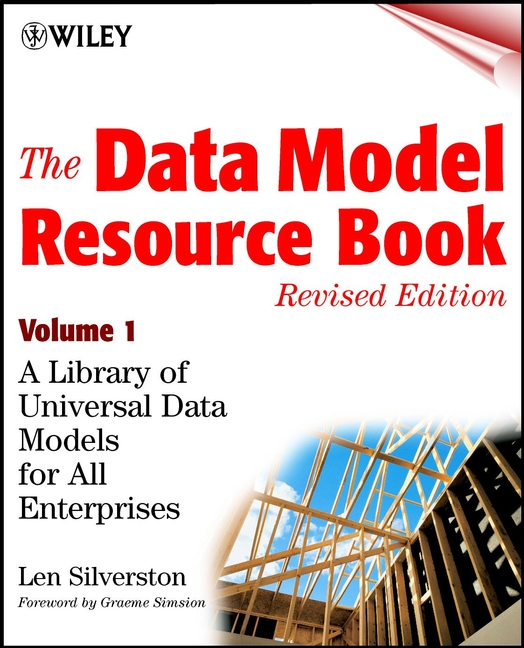 The Data Model Resource Book By: Len Silverston