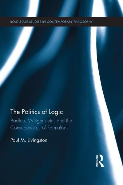 The Politics of Logic