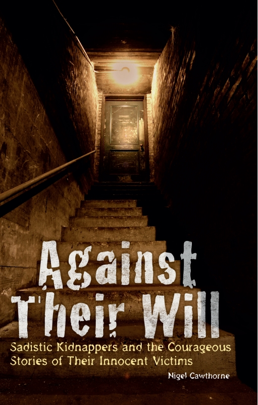 Against Their Will By: Nigel Cawthorne