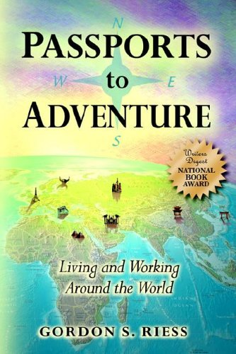 PASSPORTS TO ADVENTURE By: GORDON S. RIESS