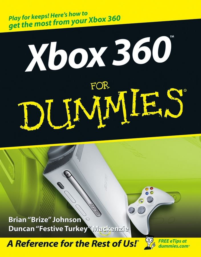 Xbox 360For Dummies By: Brian Johnson,Duncan Mackenzie