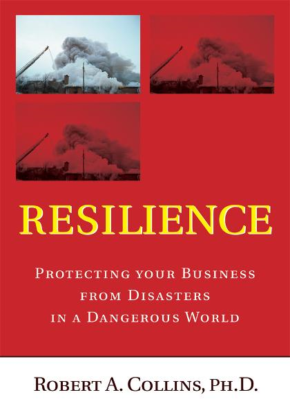 Resilience By: Robert Collins, Ph.D.