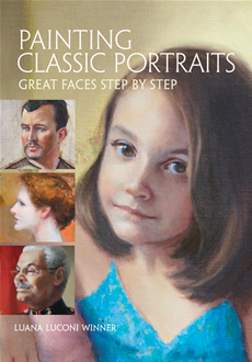 Painting Classic Portraits Great Faces Step by Step