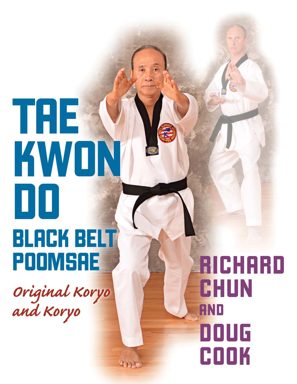 Taekwondo Black Belt Poomsae Original Koryo and Koryo