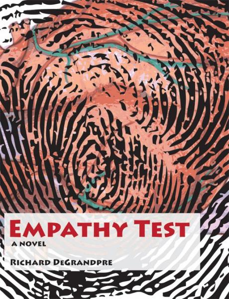 Empathy Test: A Henning Jenkins Novel By: Richard DeGrandpre