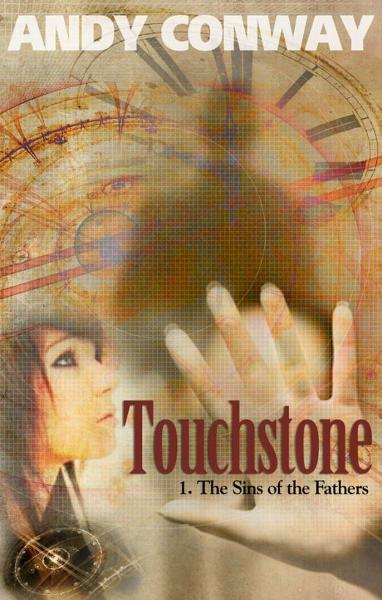 Touchstone (1. The Sins of the Fathers) - a time travel drama