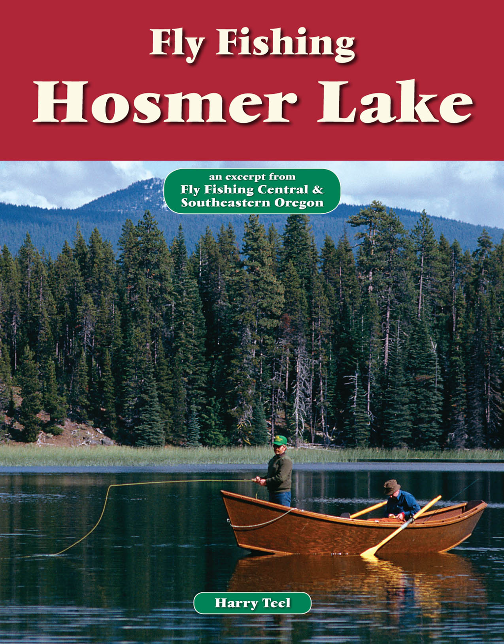 Fly Fishing Hosmer Lake