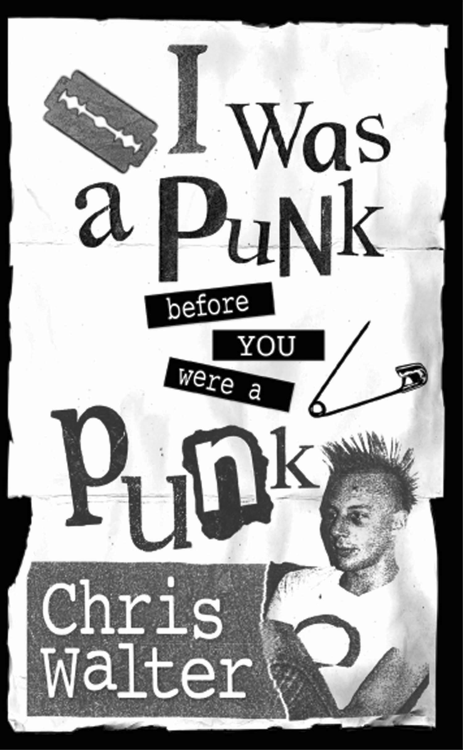 I Was a Punk Before You Were a Punk